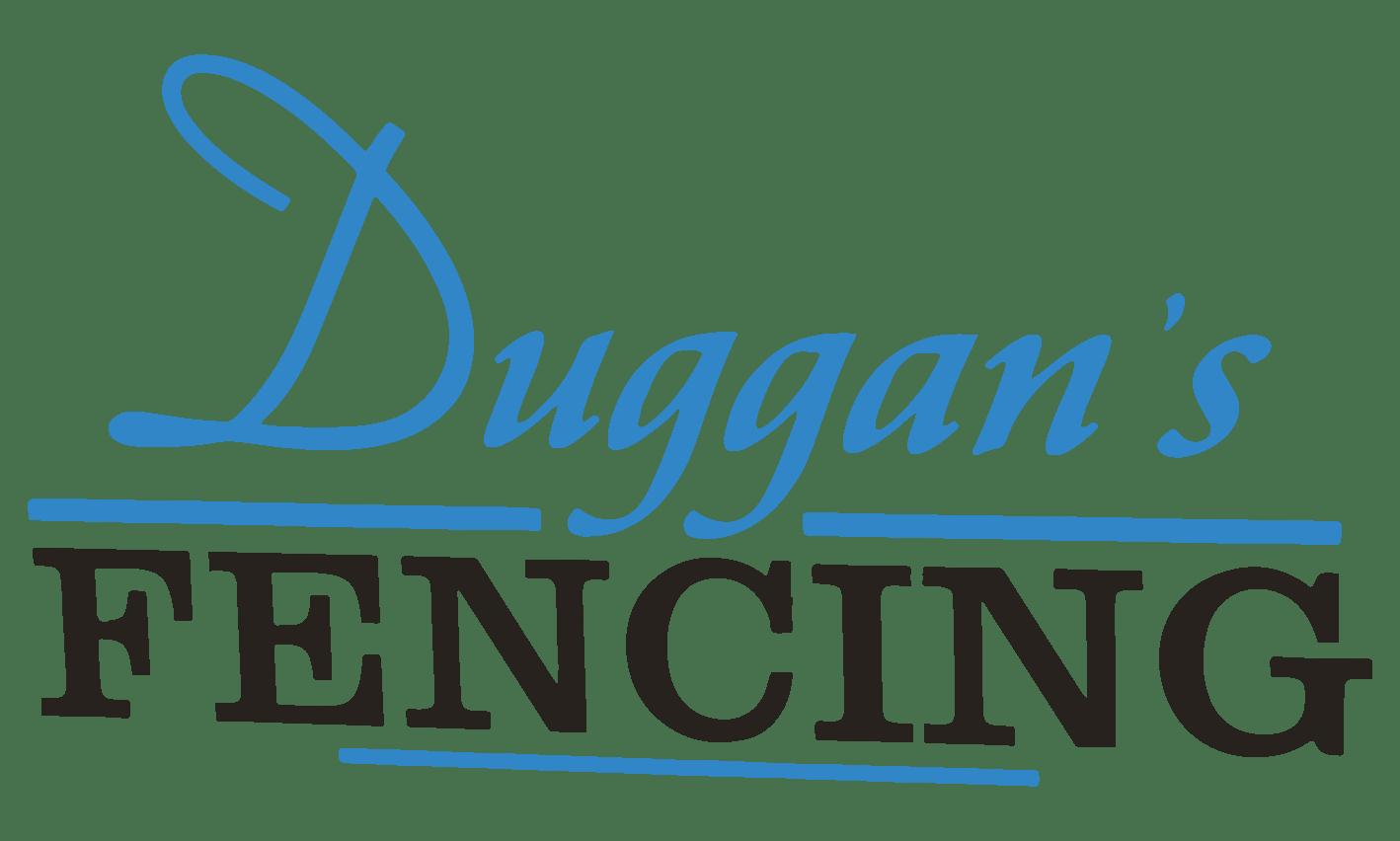 Duggan's Fencing